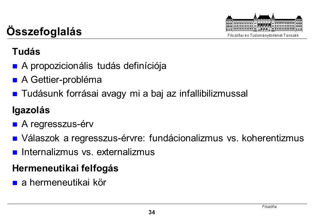 Összefoglalás Tudás A propozicionális tudás definíciója