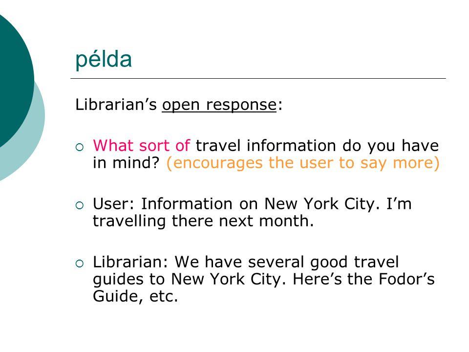 példa Librarian's open response: