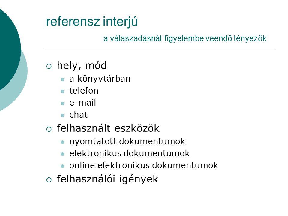 referensz interjú a válaszadásnál figyelembe veendő tényezők