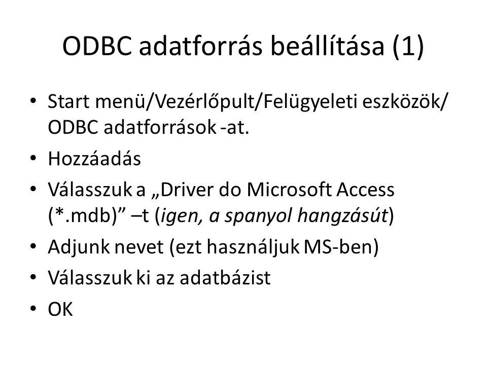 ODBC adatforrás beállítása (1)