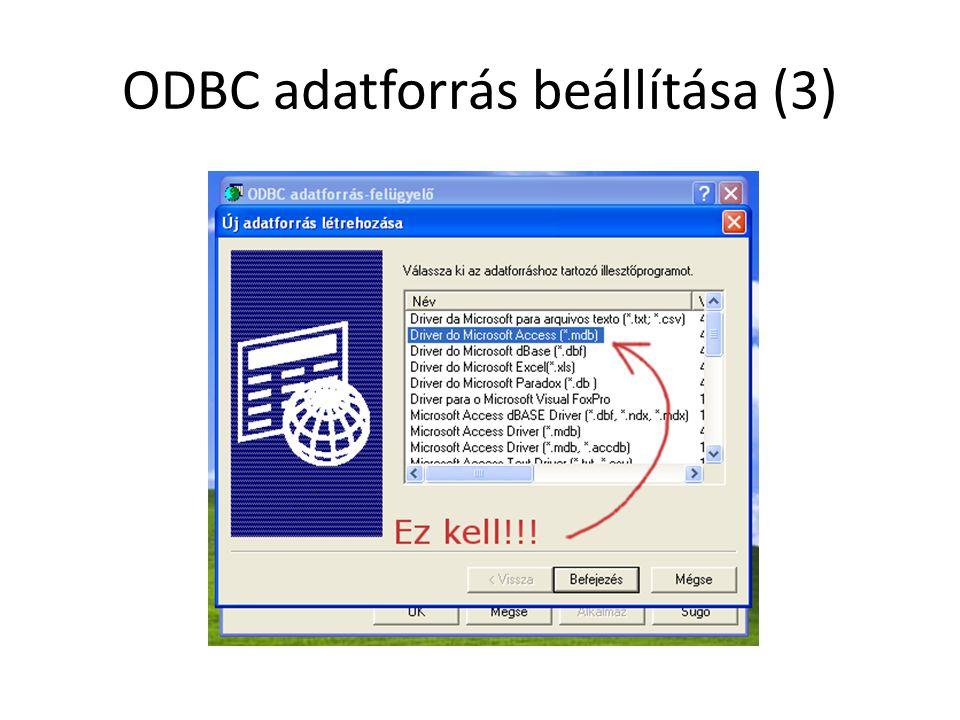 ODBC adatforrás beállítása (3)