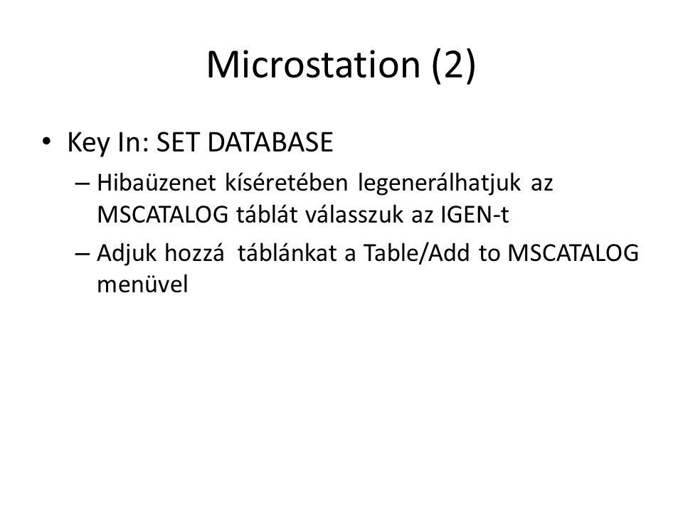 Microstation (2) Key In: SET DATABASE