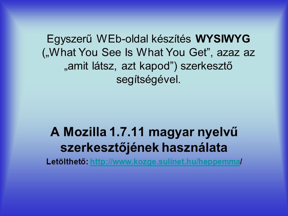 A Mozilla 1.7.11 magyar nyelvű szerkesztőjének használata