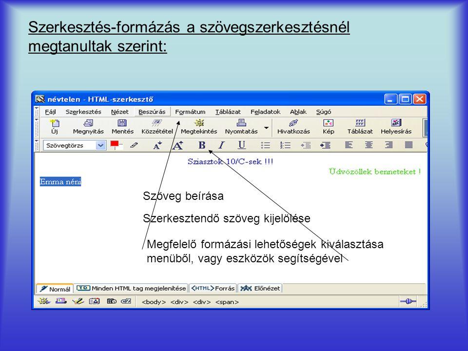 Szerkesztés-formázás a szövegszerkesztésnél megtanultak szerint: