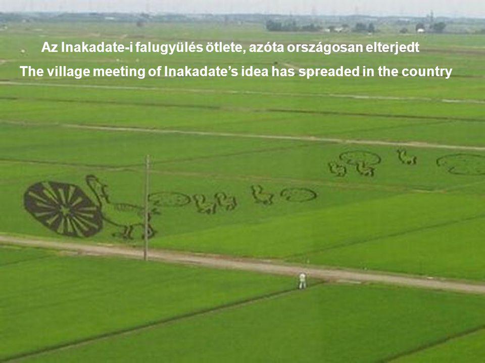 Az Inakadate-i falugyülés ötlete, azóta országosan elterjedt