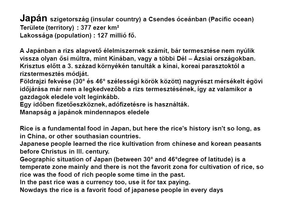 Japán szigetország (insular country) a Csendes óceánban (Pacific ocean)