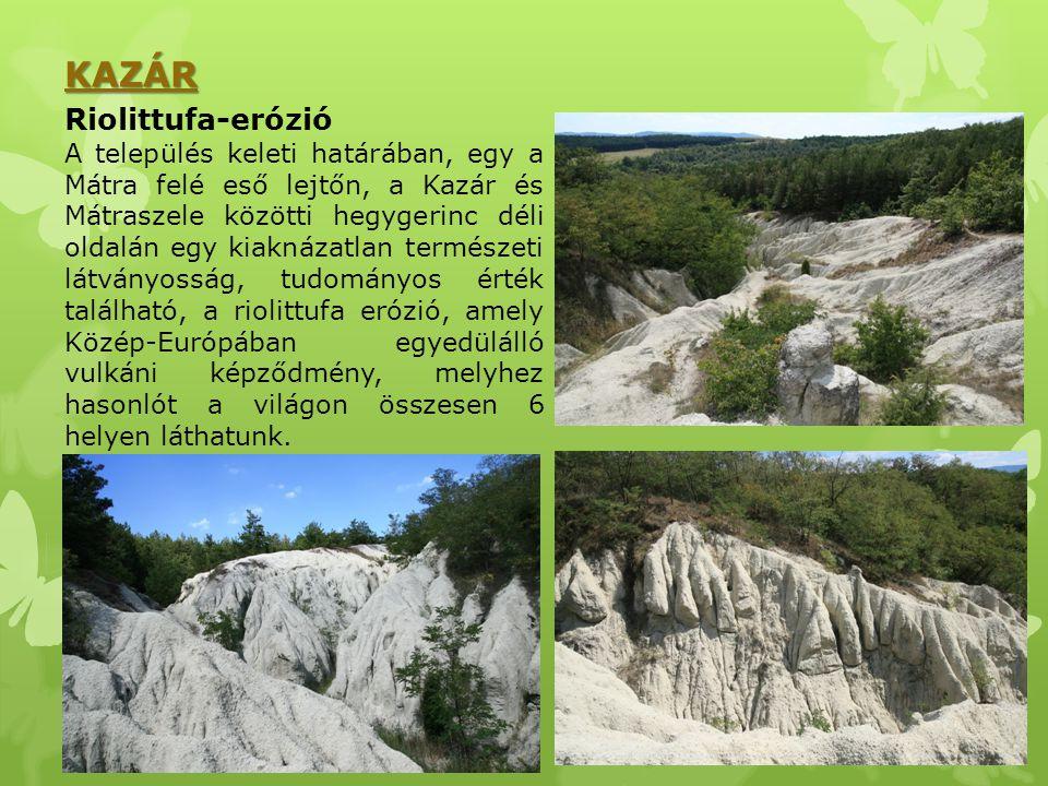 KAZÁR Riolittufa-erózió