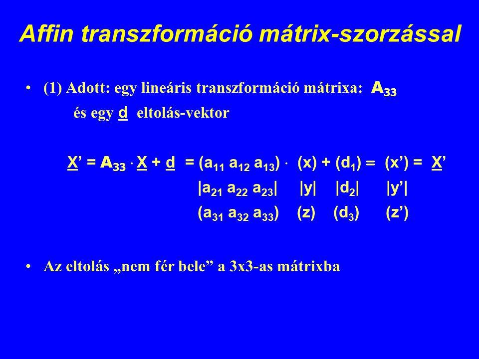 Affin transzformáció mátrix-szorzással