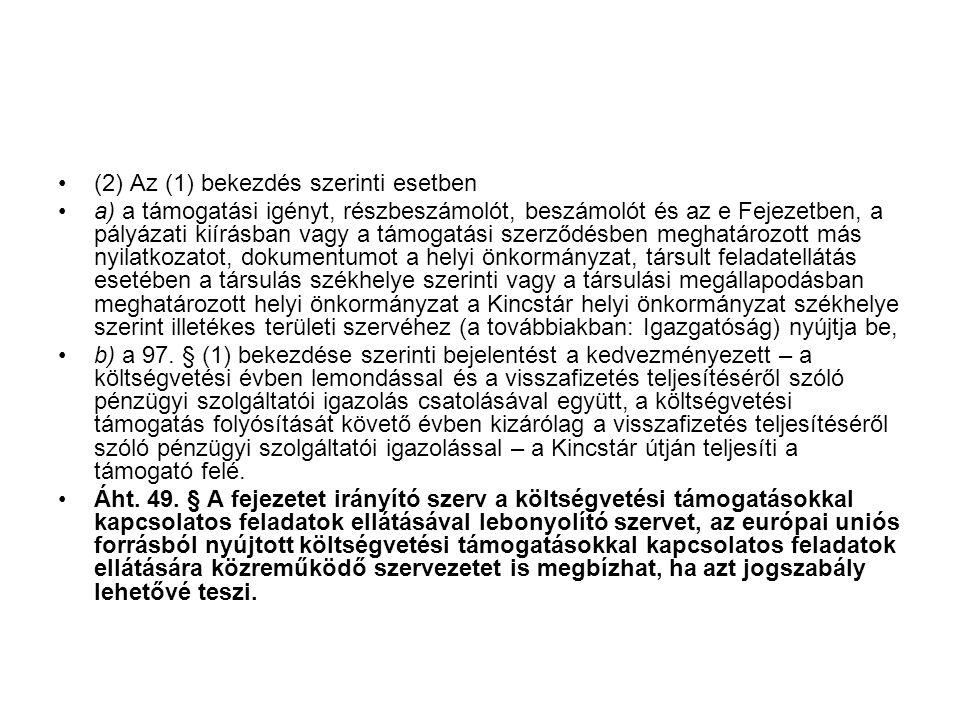 (2) Az (1) bekezdés szerinti esetben