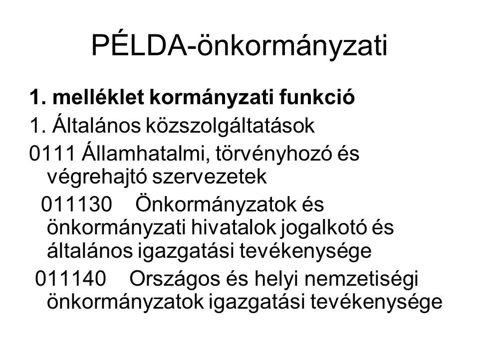 PÉLDA-önkormányzati 1. melléklet kormányzati funkció