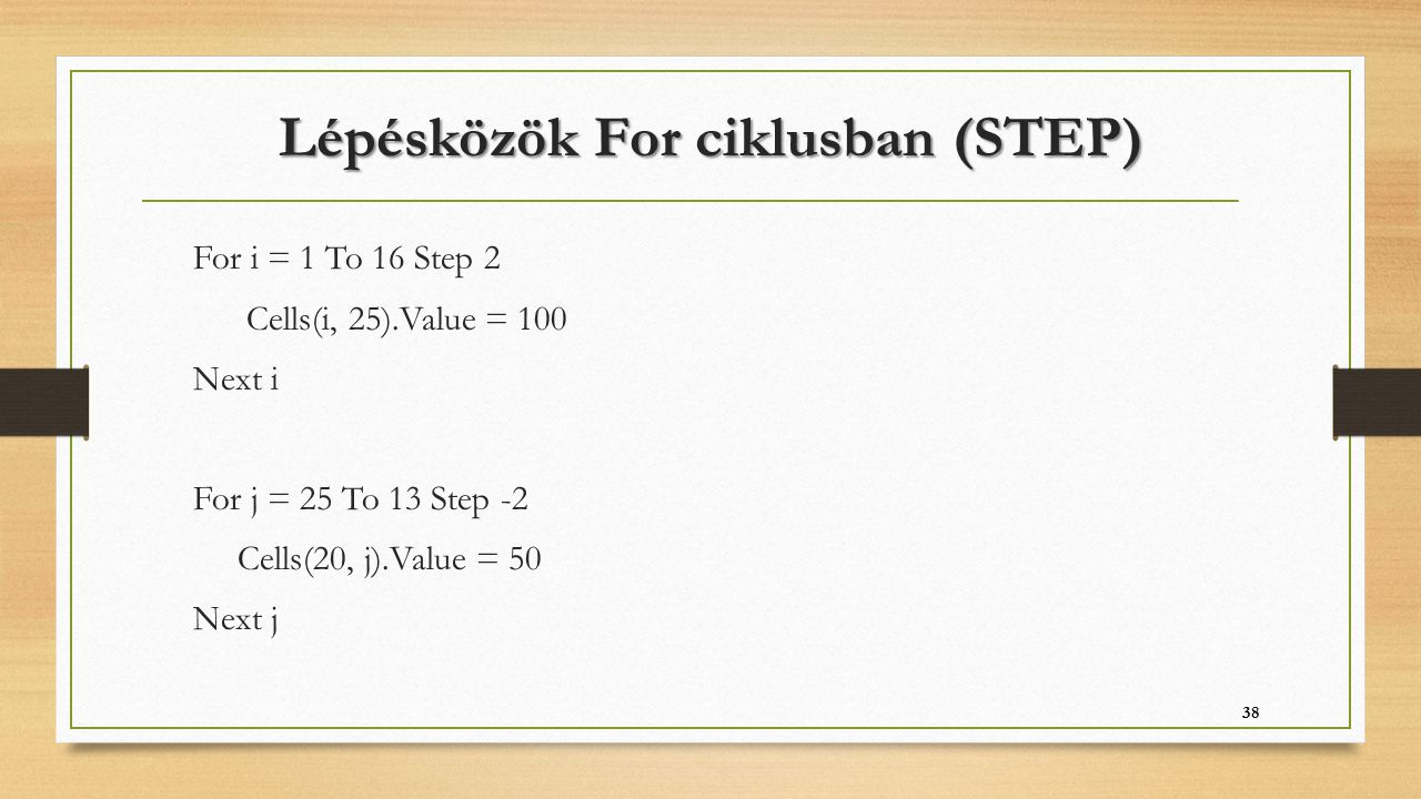 Lépésközök For ciklusban (STEP)