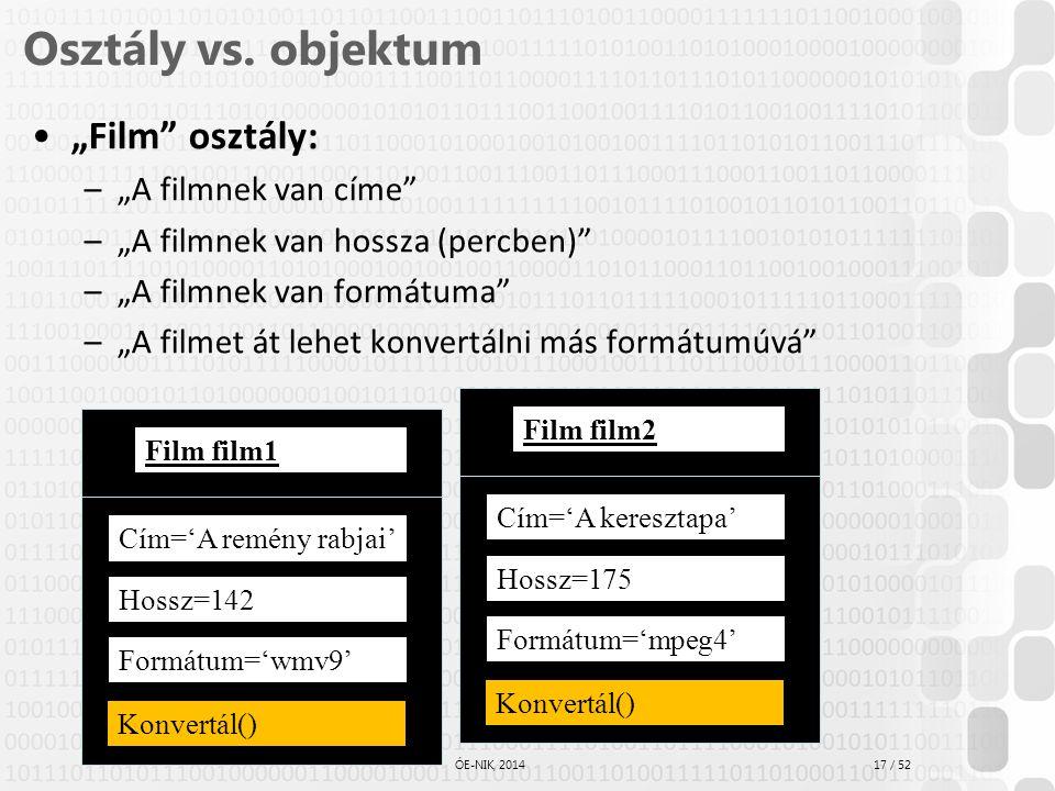 """Osztály vs. objektum """"Film osztály: """"A filmnek van címe"""