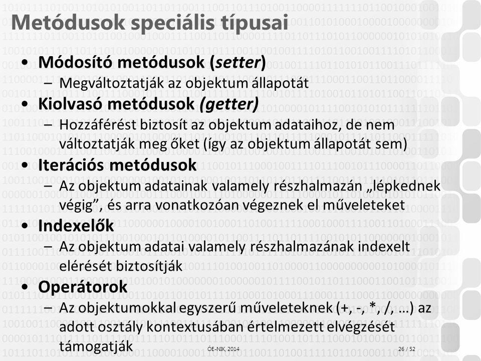 Metódusok speciális típusai