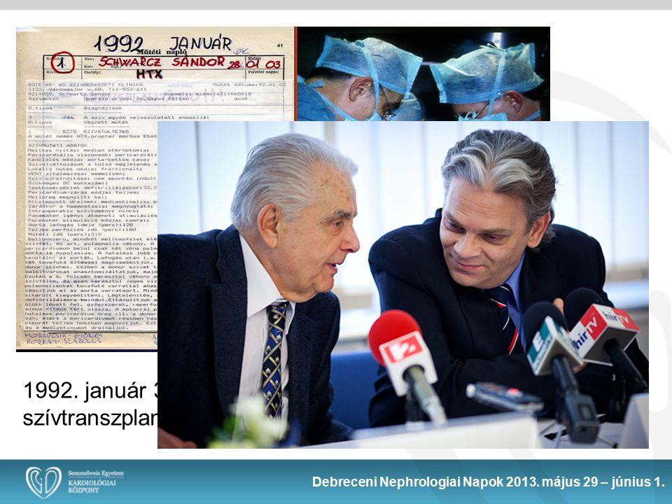 1992. január 3. : az első magyarországi szívtranszplantáció – Prof