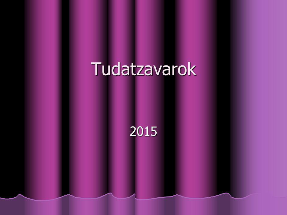Tudatzavarok 2015