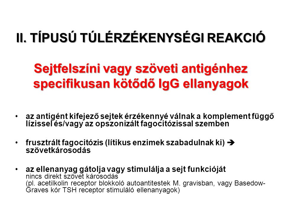 II. TÍPUSÚ TÚLÉRZÉKENYSÉGI REAKCIÓ