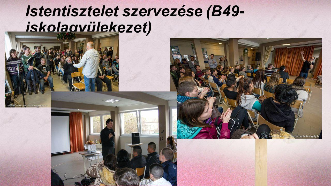 Istentisztelet szervezése (B49- iskolagyülekezet)