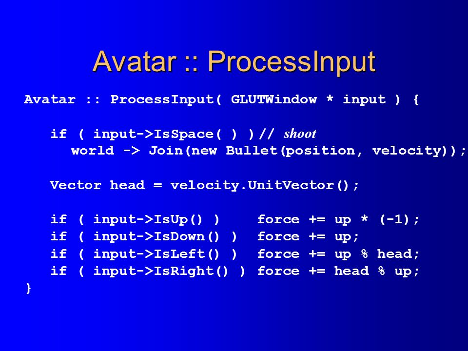 Avatar :: ProcessInput