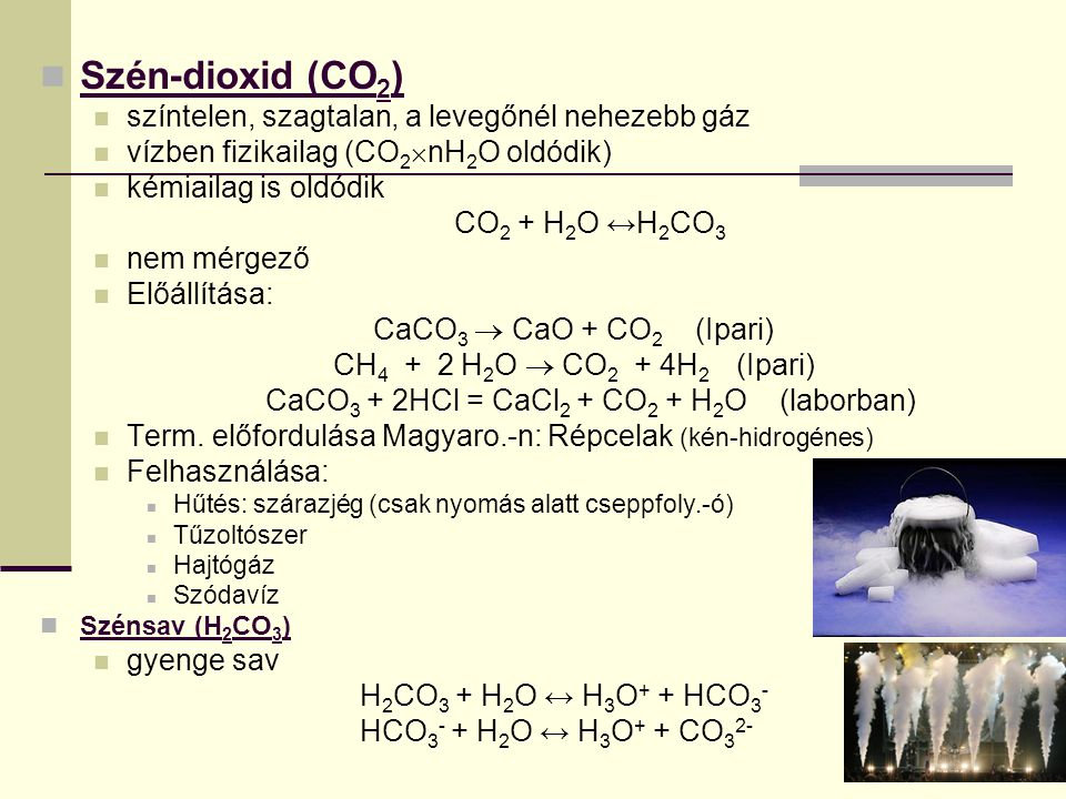 CaCO3 + 2HCl = CaCl2 + CO2 + H2O (laborban)