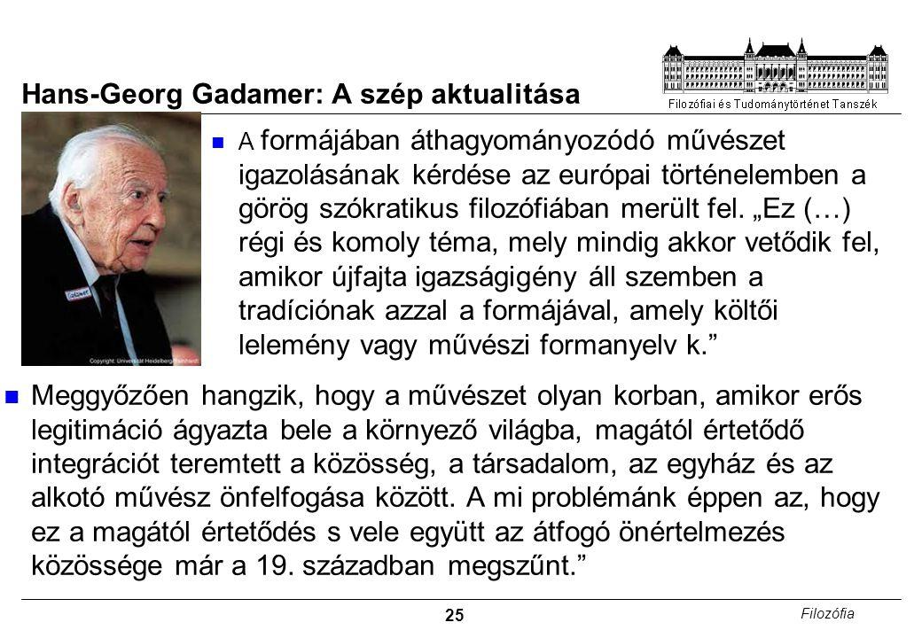 Hans-Georg Gadamer: A szép aktualitása