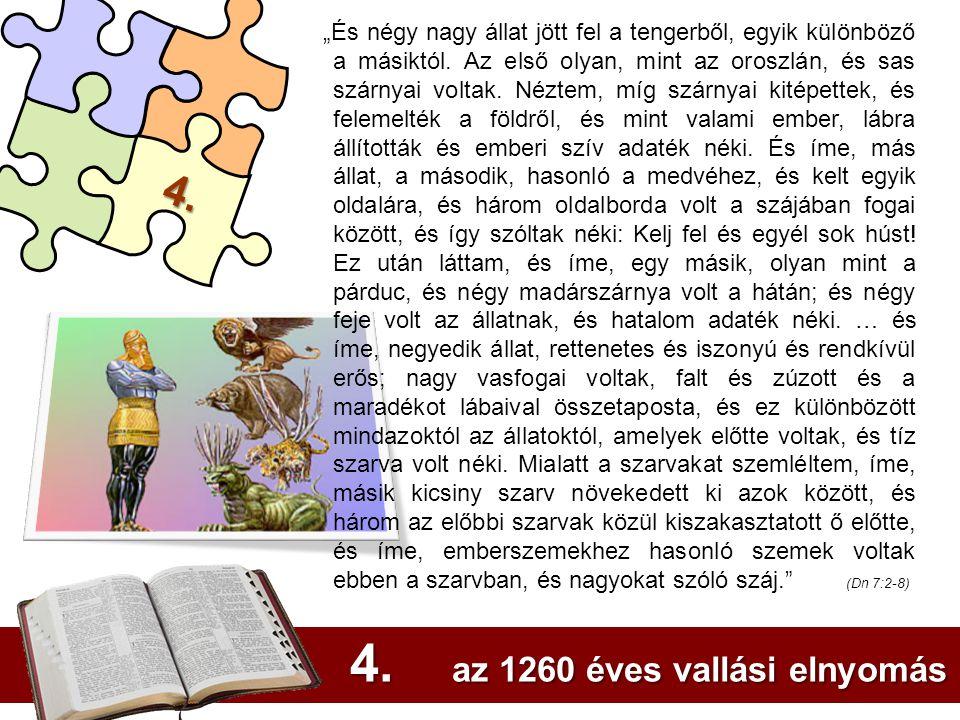 4. az 1260 éves vallási elnyomás
