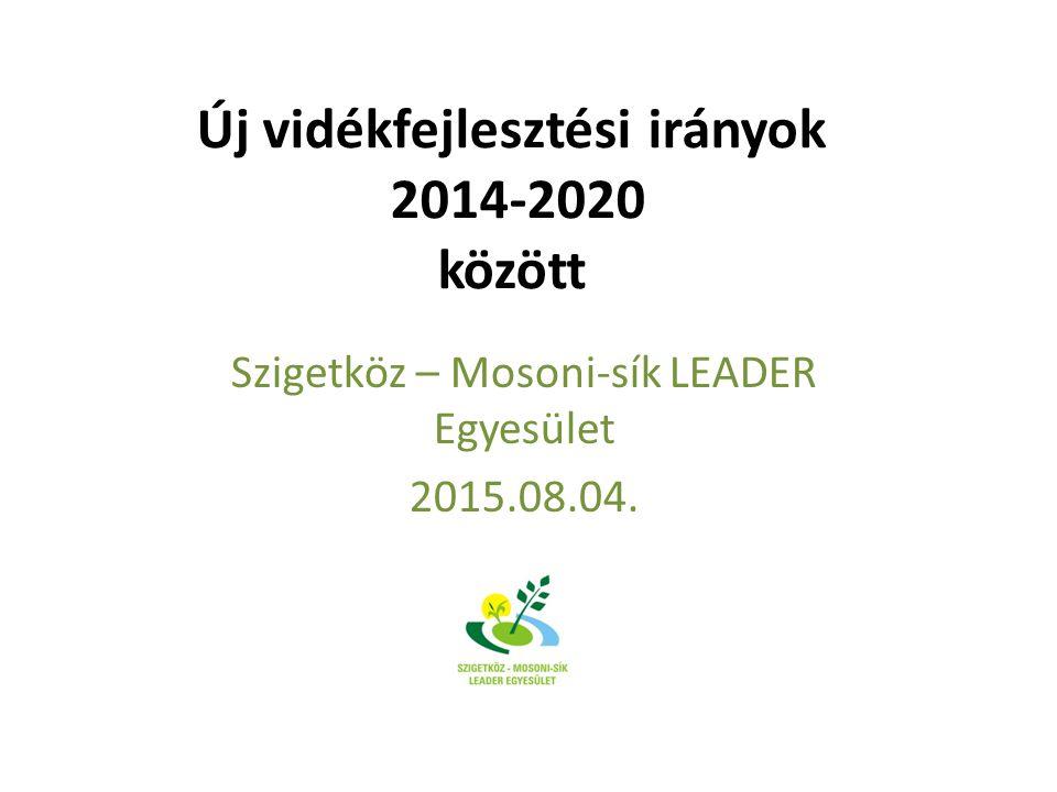 Új vidékfejlesztési irányok 2014-2020 között