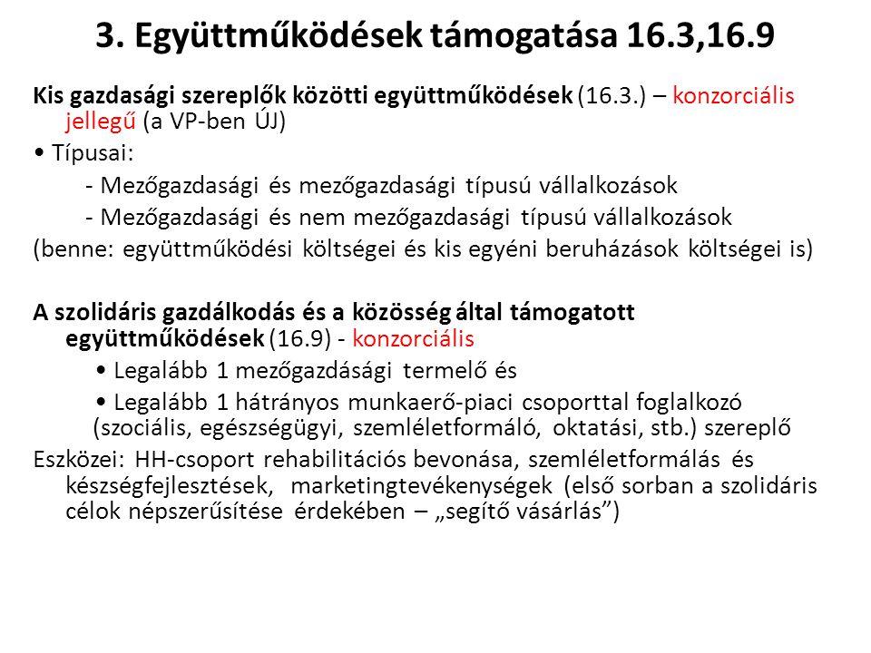 3. Együttműködések támogatása 16.3,16.9