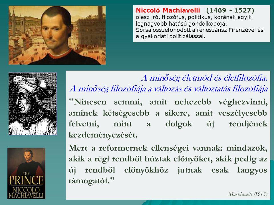 Niccolò Machiavelli ((1469 - 1527)