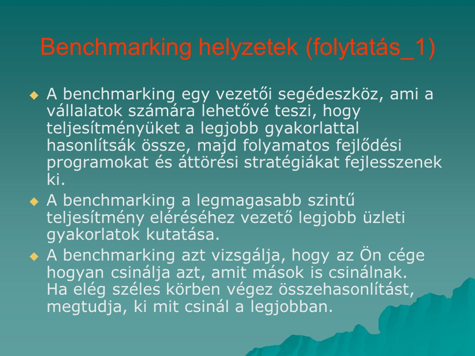 Benchmarking helyzetek (folytatás_1)