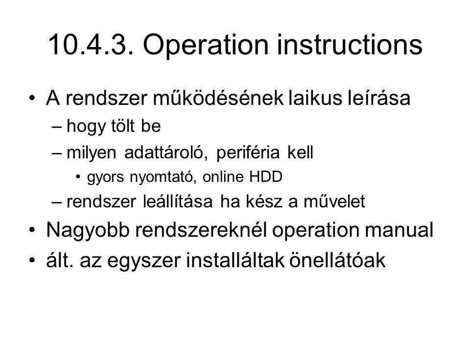 10.4.3. Operation instructions