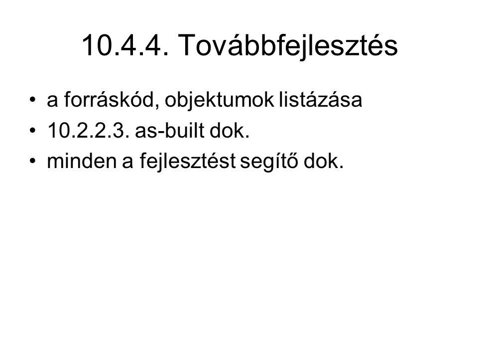 10.4.4. Továbbfejlesztés a forráskód, objektumok listázása