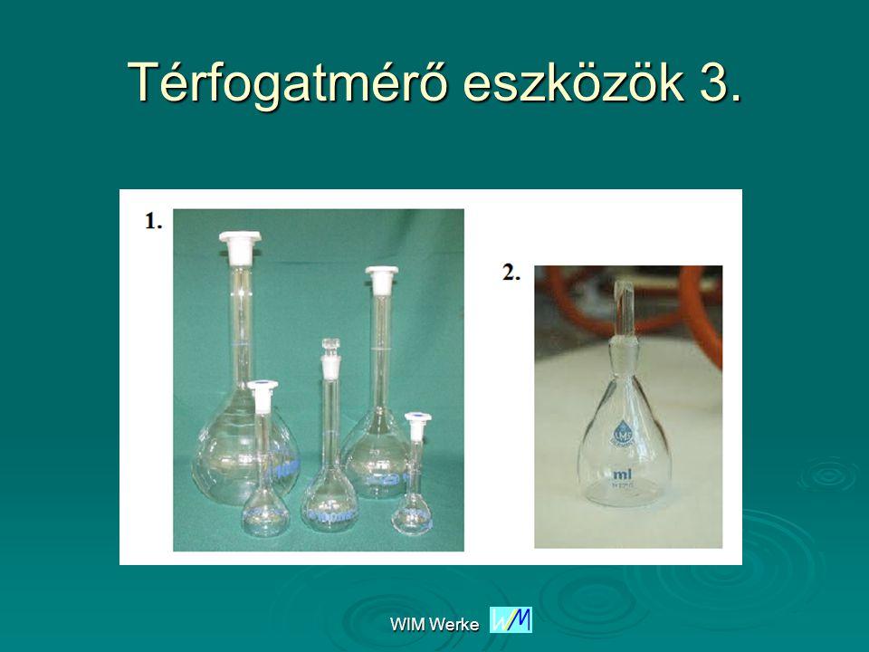 Térfogatmérő eszközök 3.