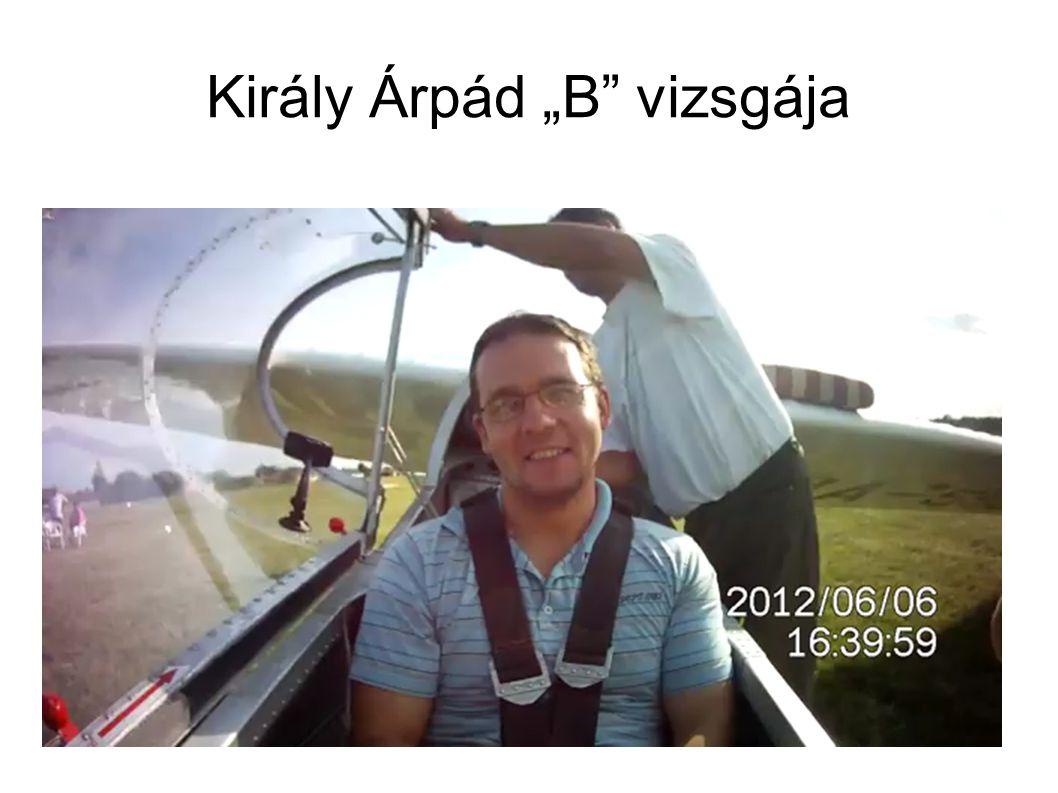 """Király Árpád """"B vizsgája"""