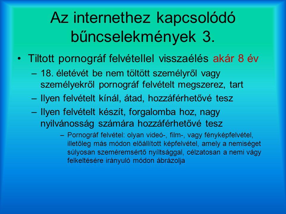 Az internethez kapcsolódó bűncselekmények 3.