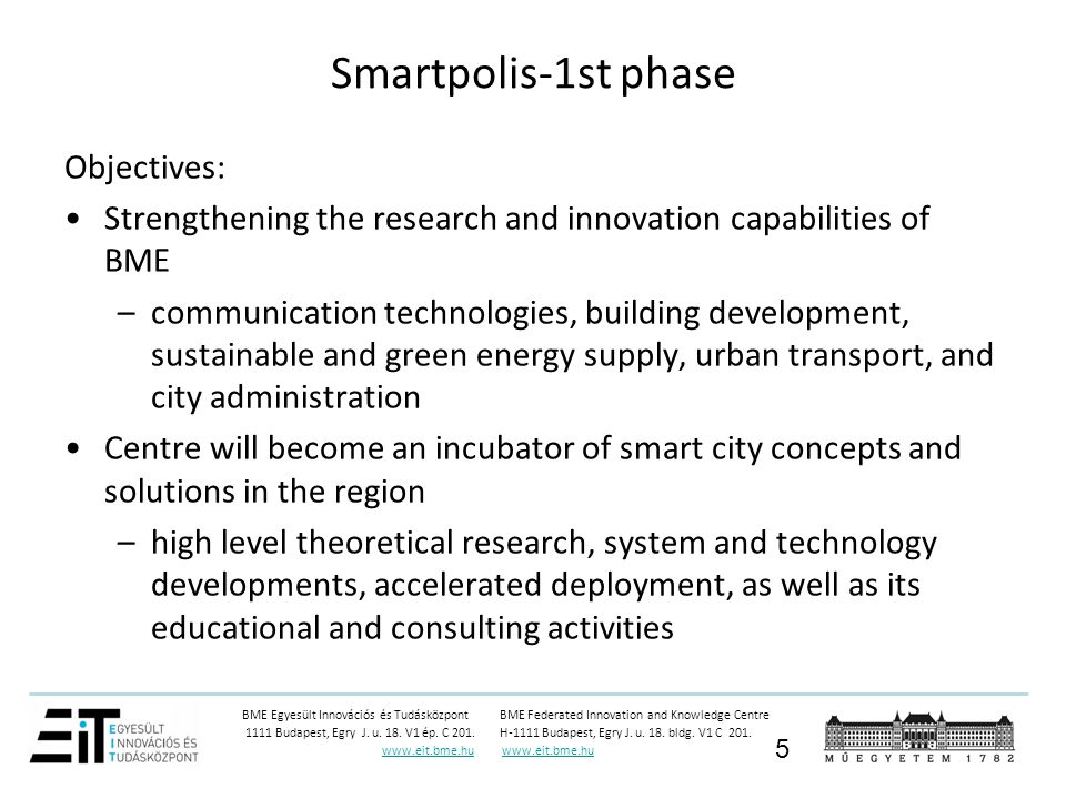 Smartpolis-1st phase Objectives: