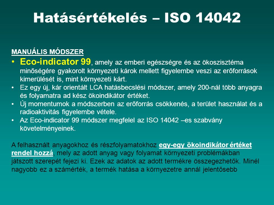 Hatásértékelés – ISO 14042 MANUÁLIS MÓDSZER.