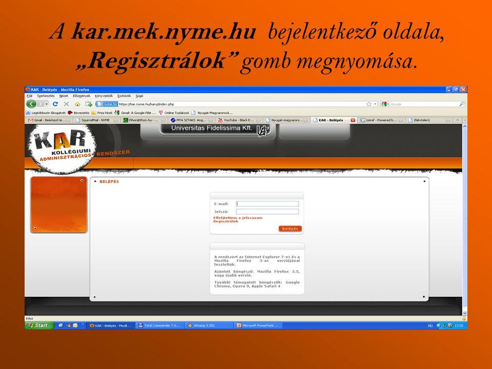 """A kar.mek.nyme.hu bejelentkező oldala, """"Regisztrálok gomb megnyomása."""