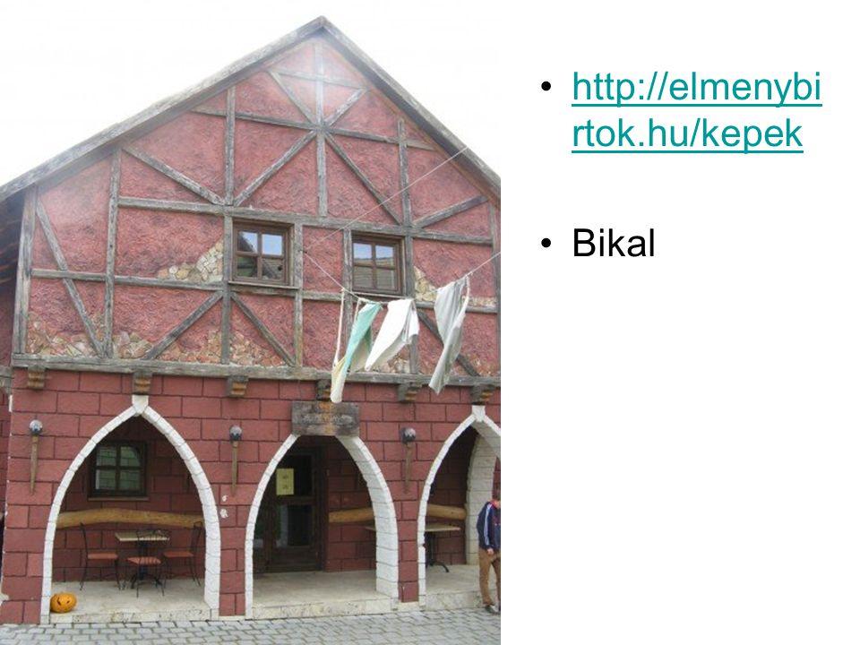 http://elmenybirtok.hu/kepek Bikal