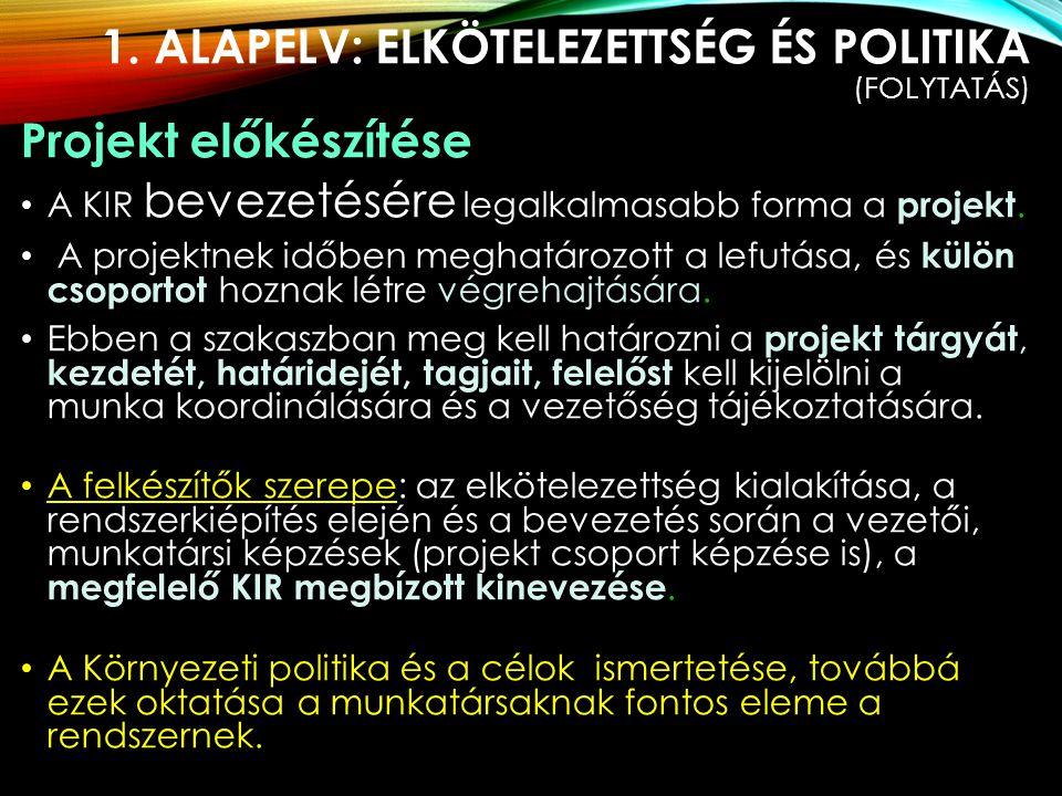1. Alapelv: Elkötelezettség és politika (folytatás)