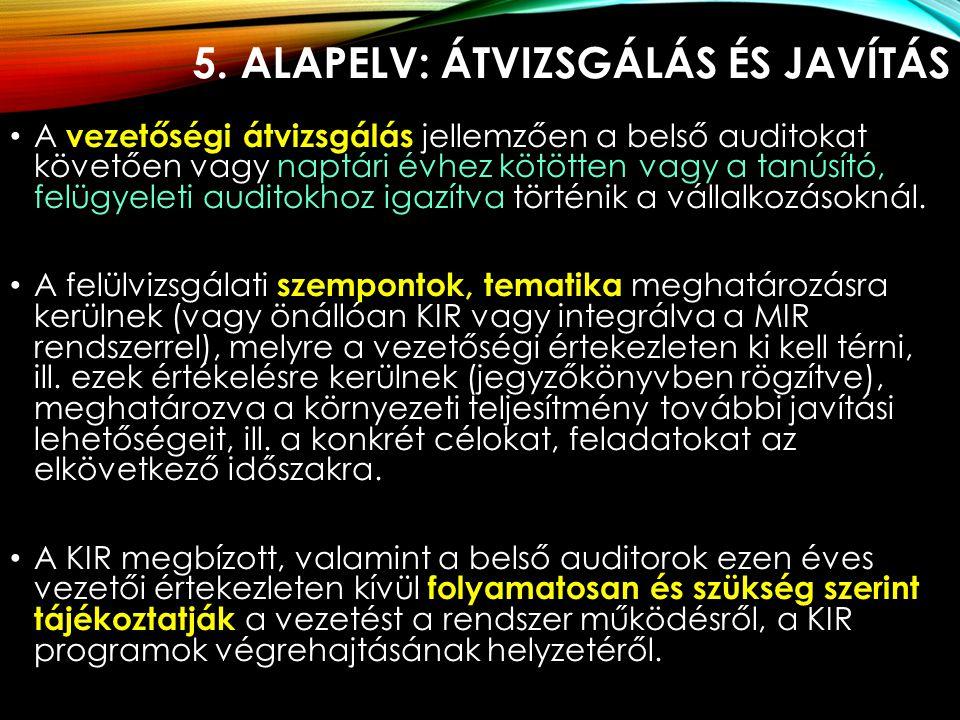 5. Alapelv: Átvizsgálás és javítás
