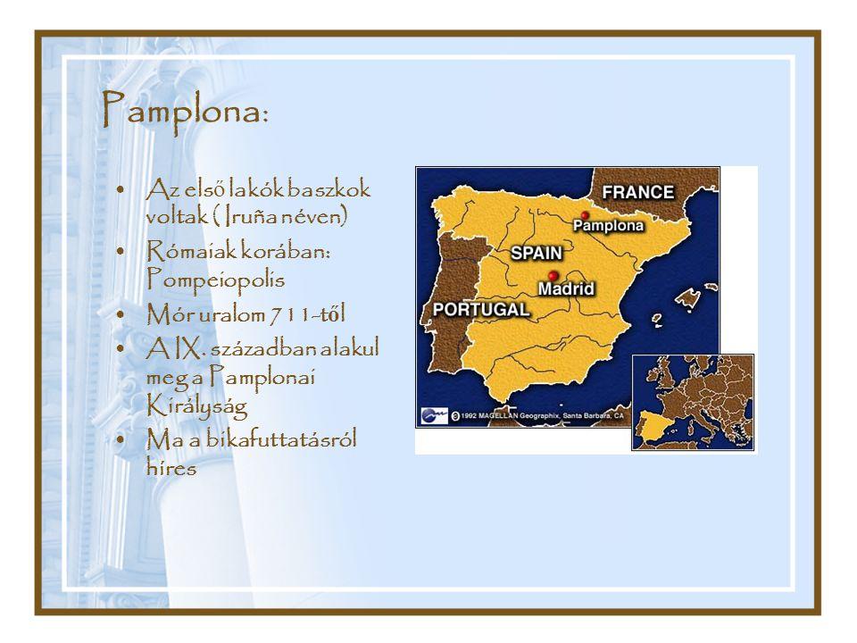 Pamplona: Az első lakók baszkok voltak ( Iruña néven)