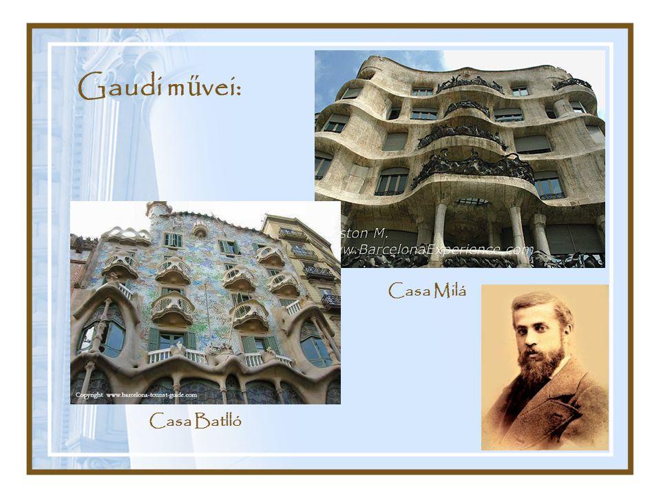 Gaudi művei: Casa Milá Casa Batlló
