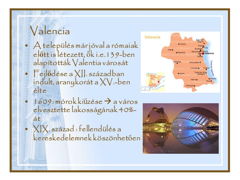 Valencia A település már jóval a rómaiak előtt is létezett, ők i.e.139-ben alapították Valentia városát.