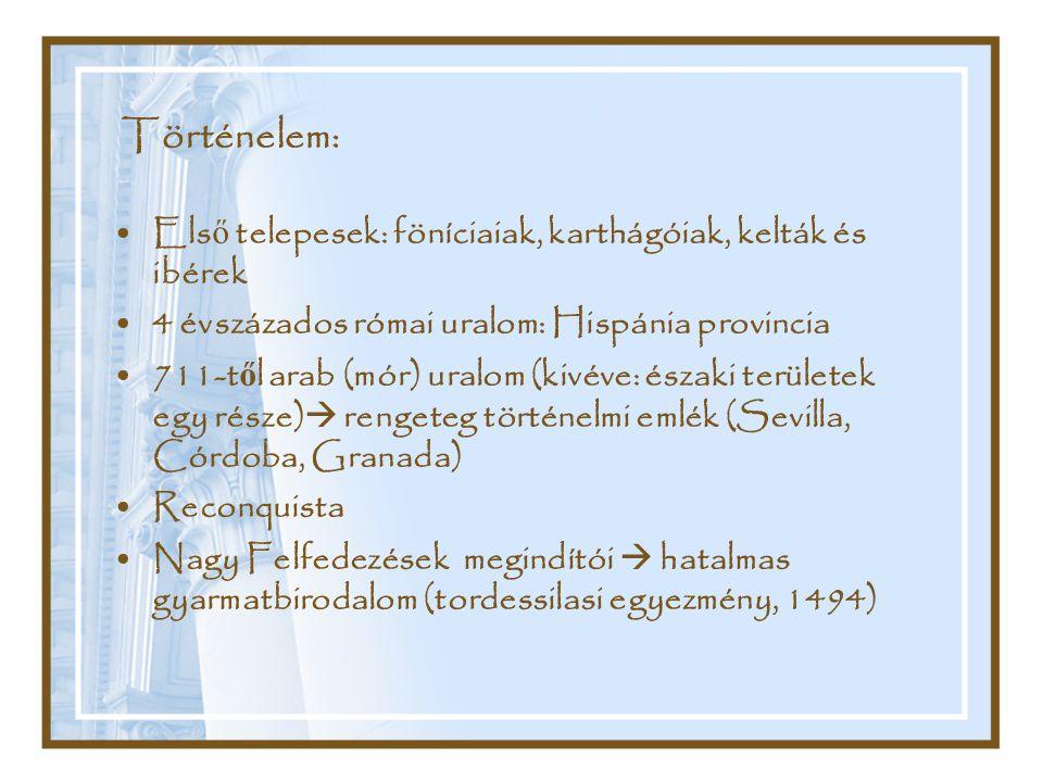 Történelem: Első telepesek: föníciaiak, karthágóiak, kelták és ibérek