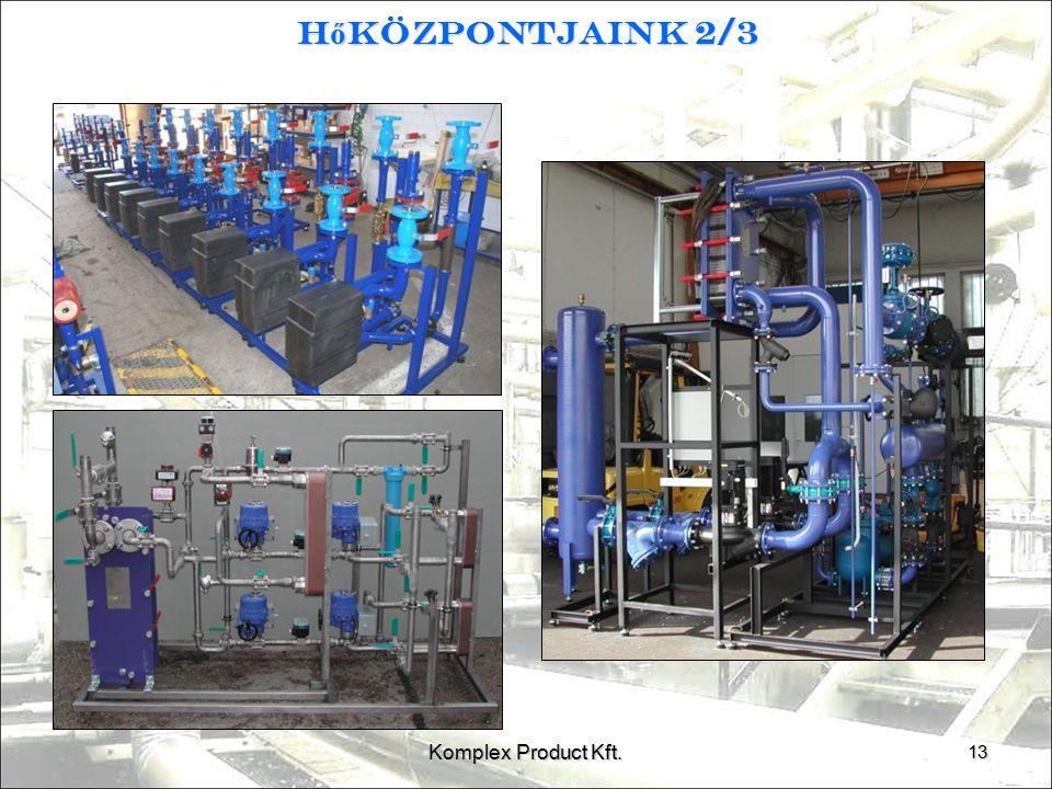 Hőközpontjaink 2/3 Komplex Product Kft. 13