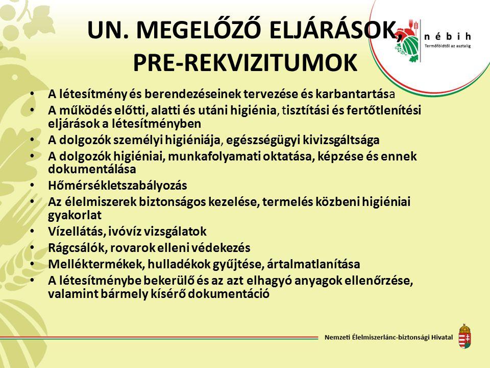 UN. MEGELŐZŐ ELJÁRÁSOK, PRE-REKVIZITUMOK