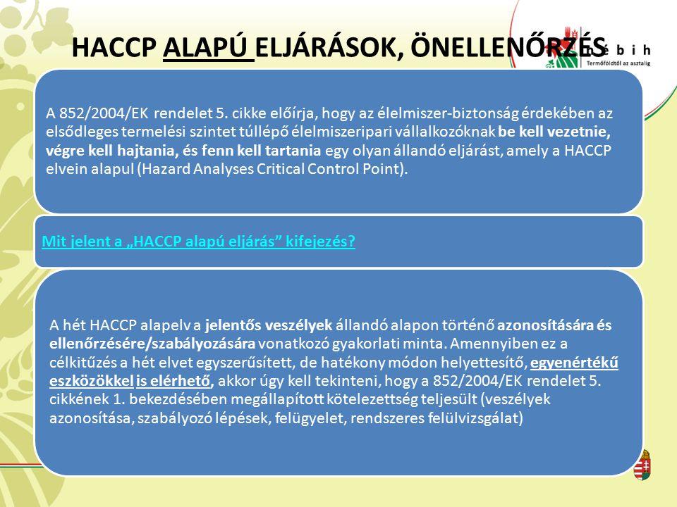 HACCP ALAPÚ ELJÁRÁSOK, ÖNELLENŐRZÉS