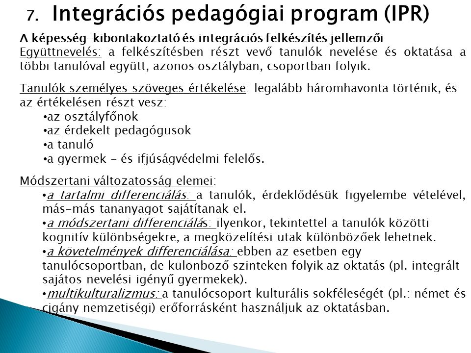 Integrációs pedagógiai program (IPR)