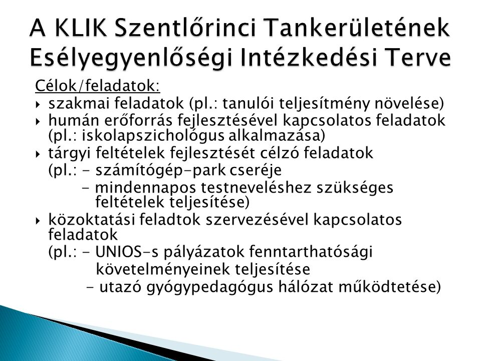 A KLIK Szentlőrinci Tankerületének Esélyegyenlőségi Intézkedési Terve