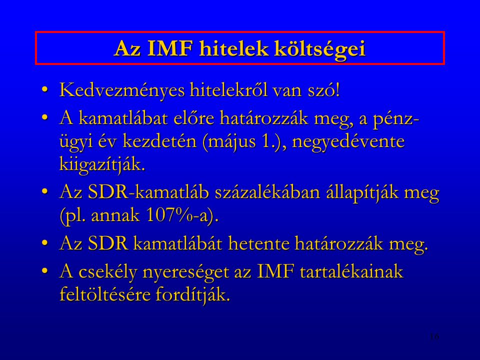 Az IMF hitelek költségei